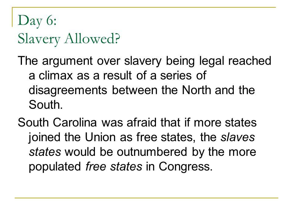 Day 6: Slavery Allowed