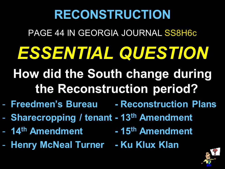 How did the South change during the Reconstruction period