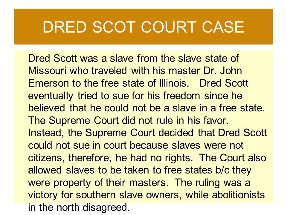 DRED SCOT COURT CASE