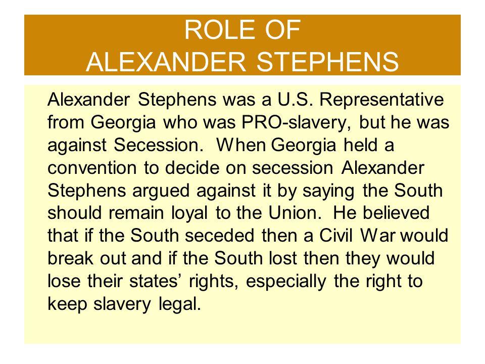 ROLE OF ALEXANDER STEPHENS