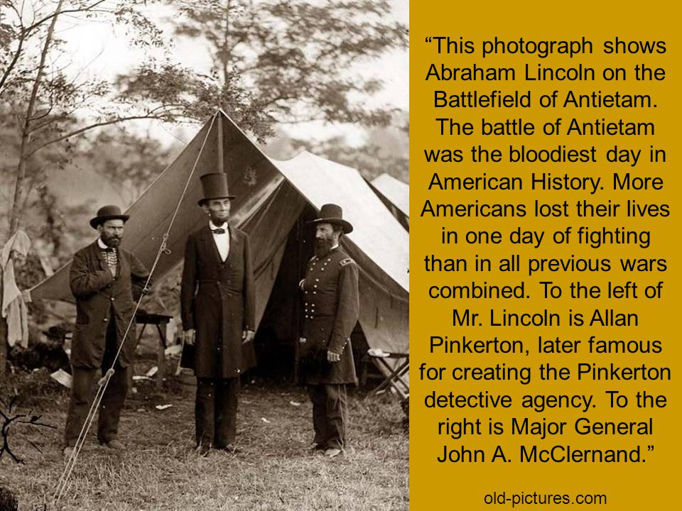 This photograph shows Abraham Lincoln on the Battlefield of Antietam