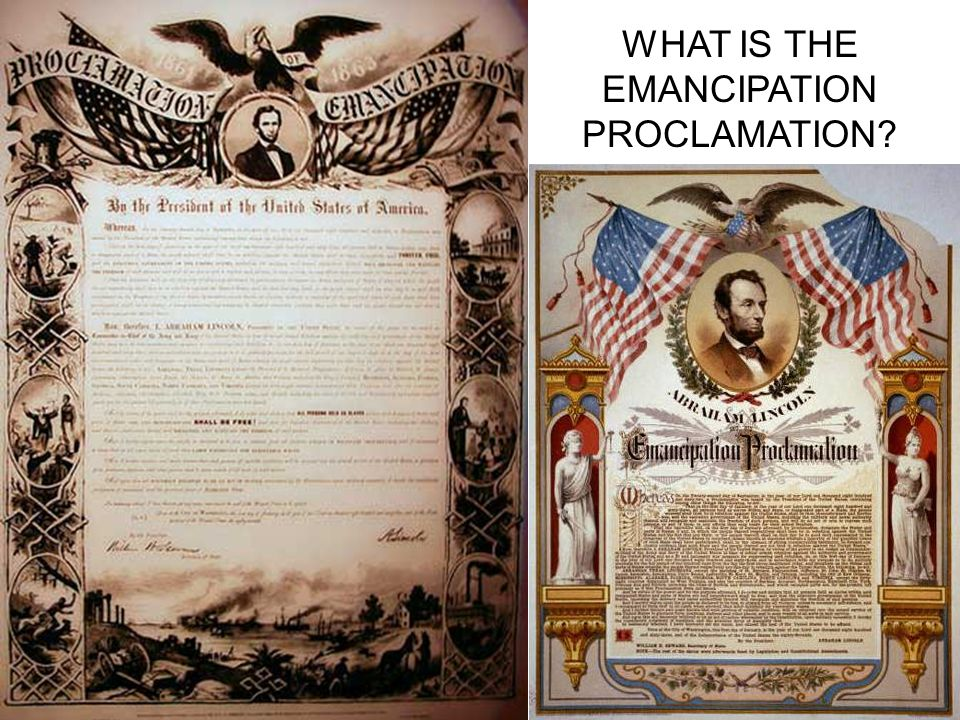 WHAT IS THE EMANCIPATION PROCLAMATION