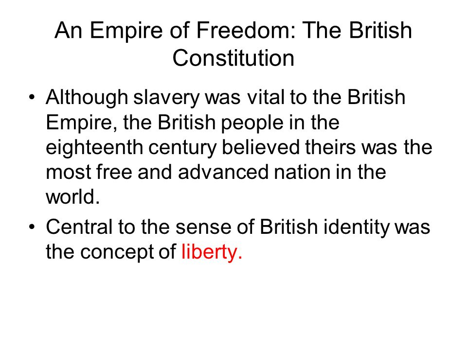 An Empire of Freedom: The British Constitution