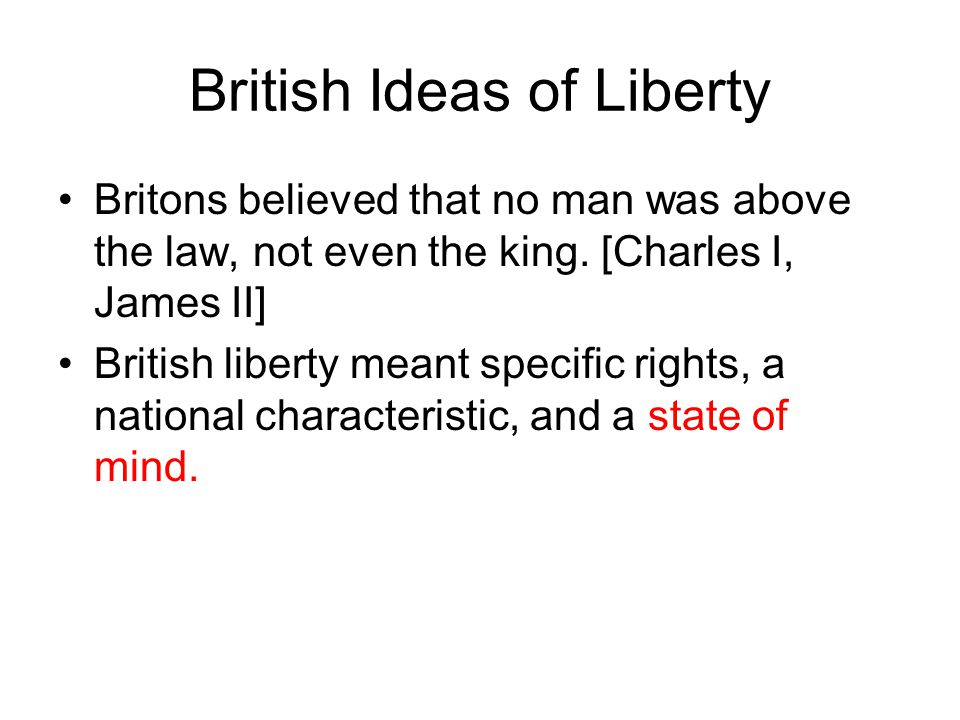 British Ideas of Liberty