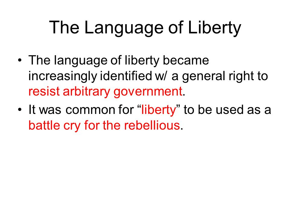 The Language of Liberty