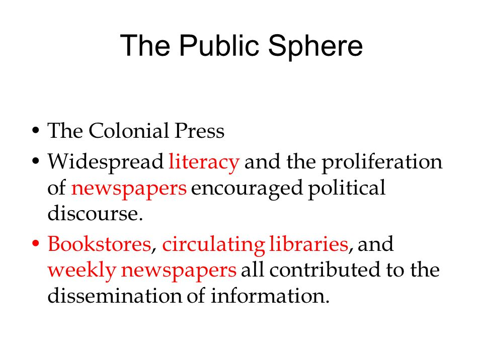 The Public Sphere The Colonial Press