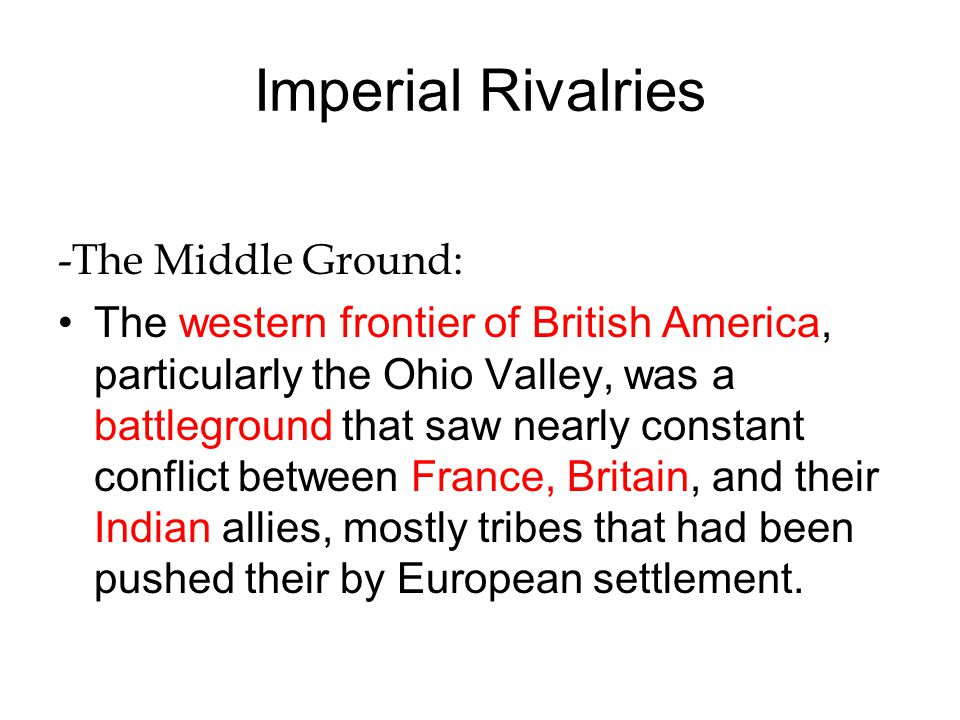 Imperial Rivalries -The Middle Ground: