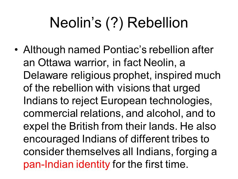Neolin's ( ) Rebellion