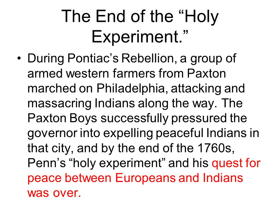 The End of the Holy Experiment.