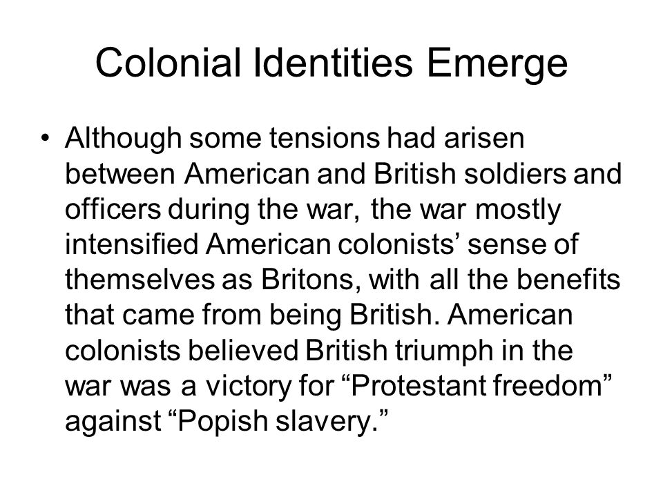 Colonial Identities Emerge