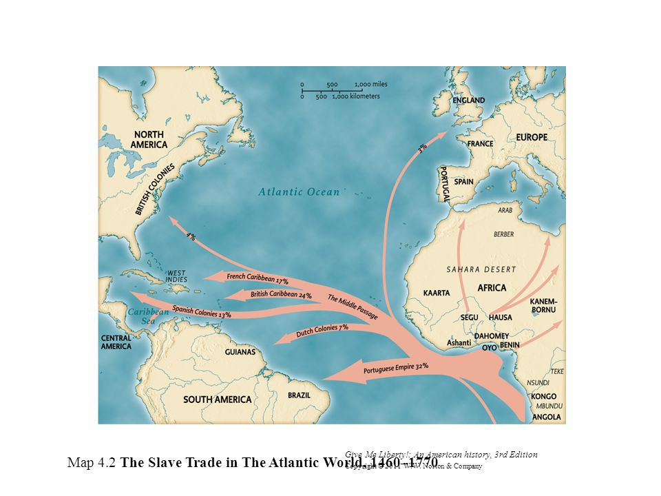 Map 4.2 The Slave Trade in The Atlantic World, 1460–1770