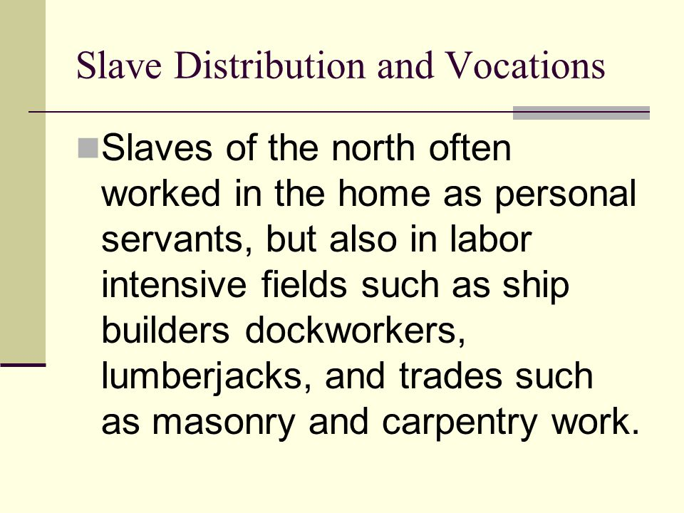 Slave Distribution and Vocations