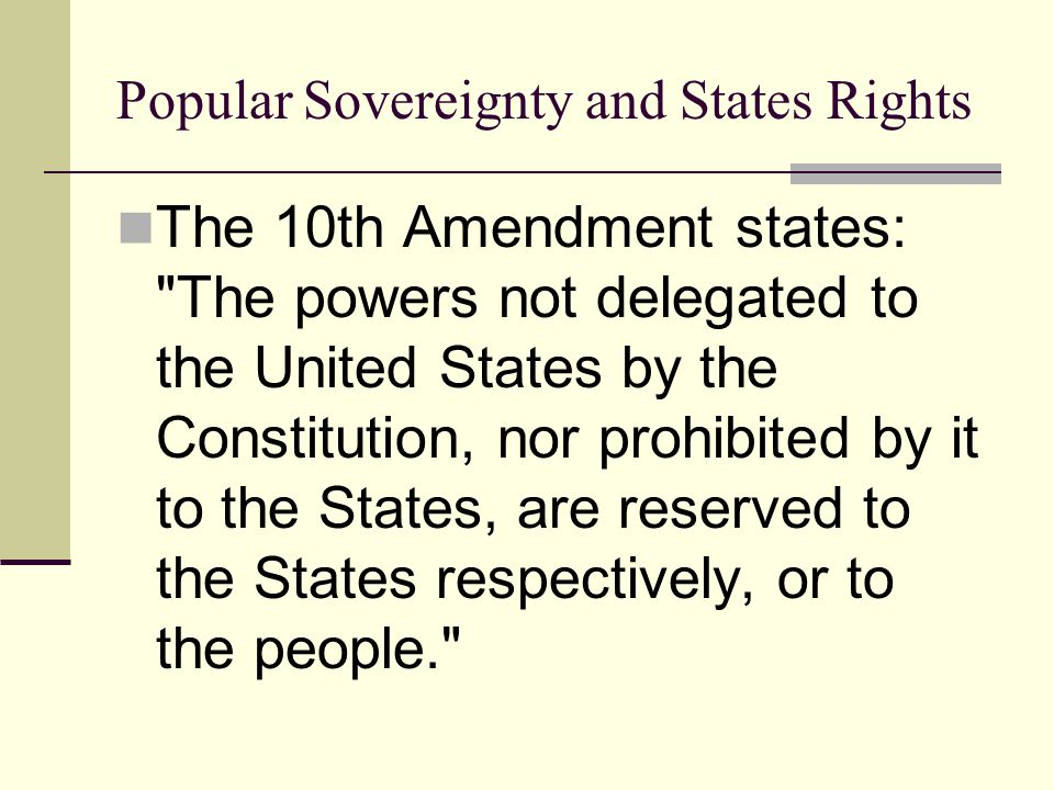Popular Sovereignty and States Rights