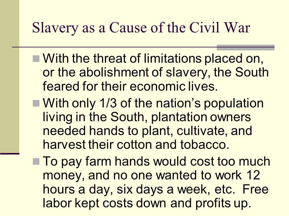 Slavery as a Cause of the Civil War