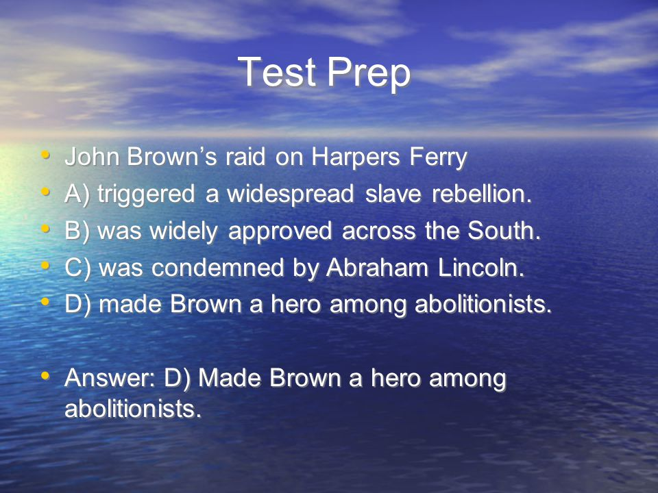 Test Prep John Brown's raid on Harpers Ferry