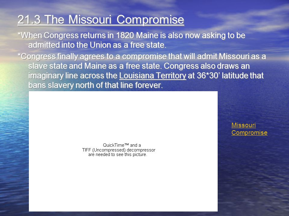 21.3 The Missouri Compromise