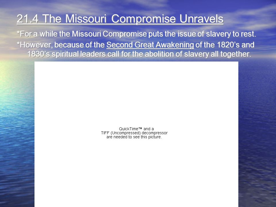 21.4 The Missouri Compromise Unravels