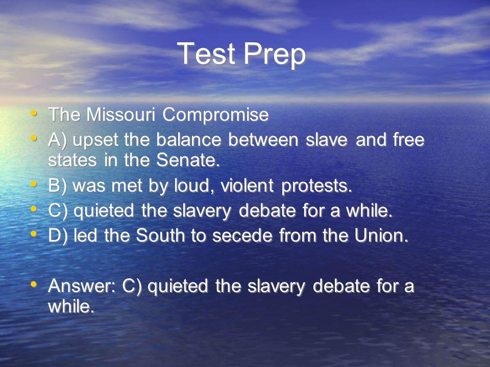 Test Prep The Missouri Compromise
