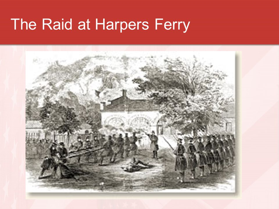 The Raid at Harpers Ferry