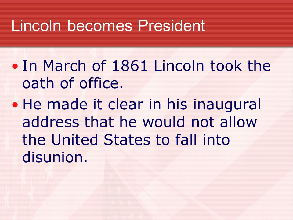 Lincoln becomes President