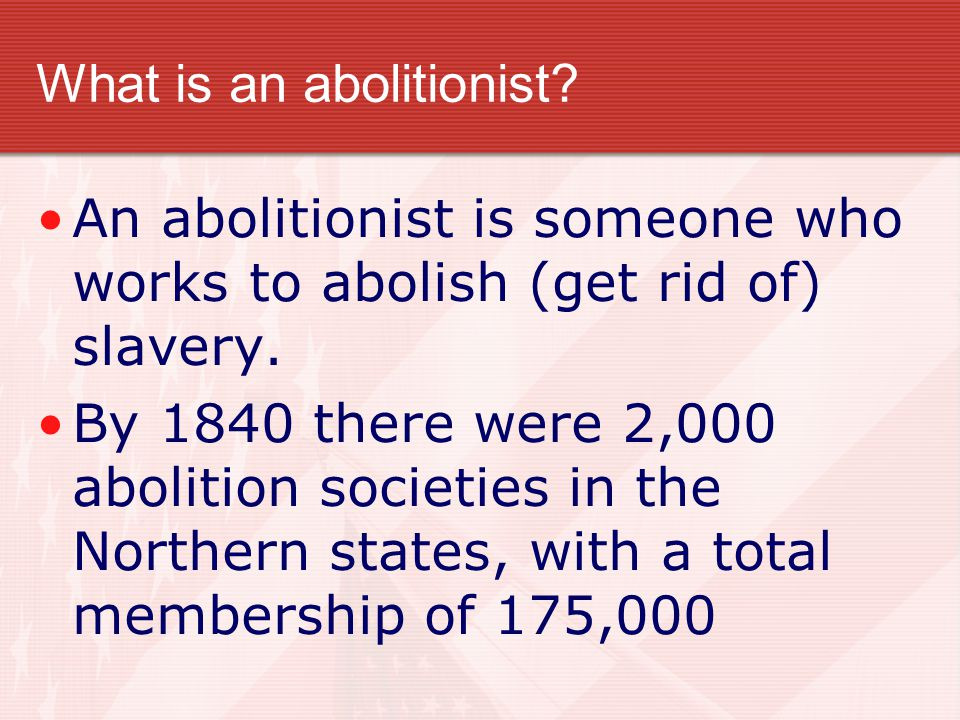 What is an abolitionist