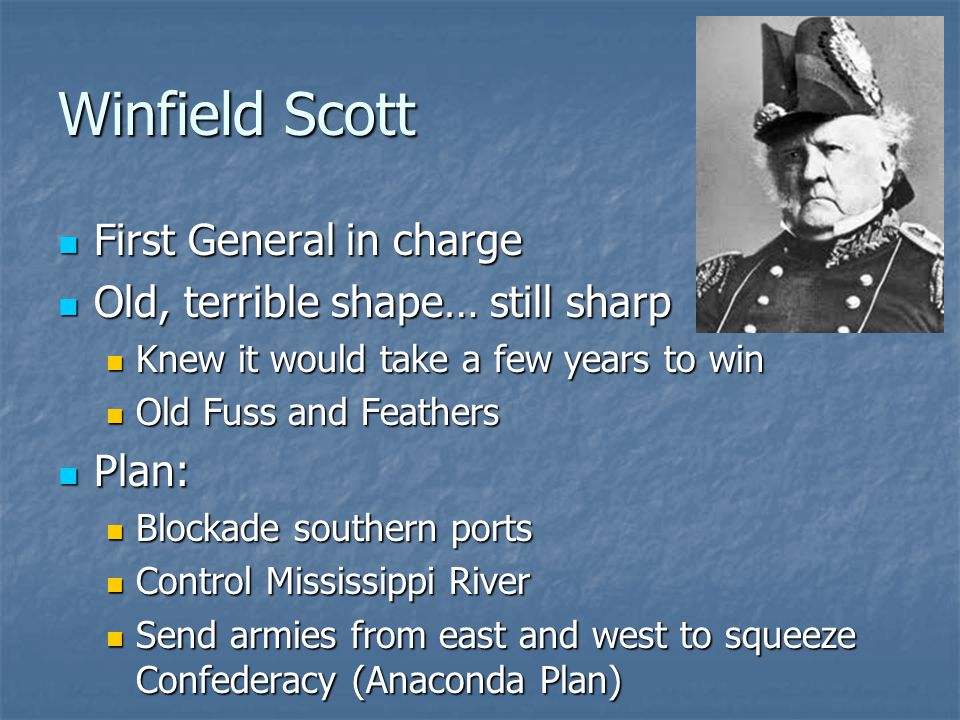 Winfield Scott First General in charge