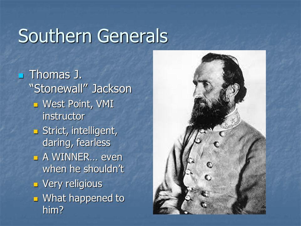 Southern Generals Thomas J. Stonewall Jackson