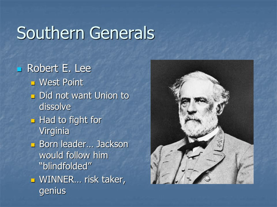 Southern Generals Robert E. Lee West Point
