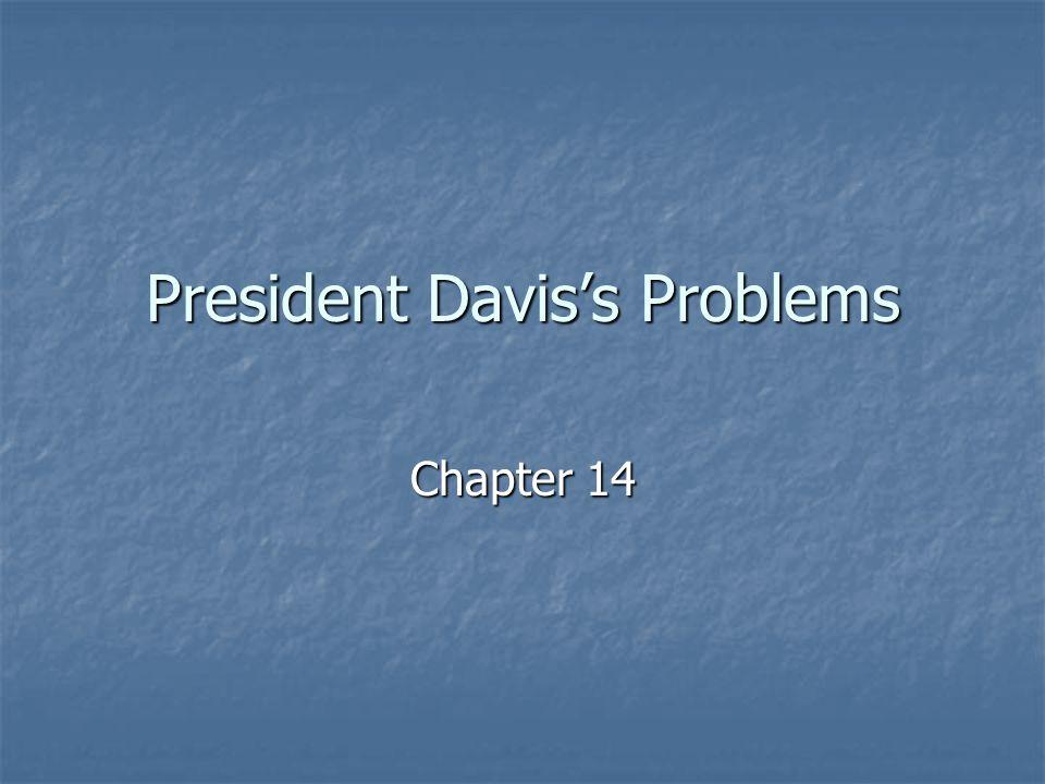 President Davis's Problems