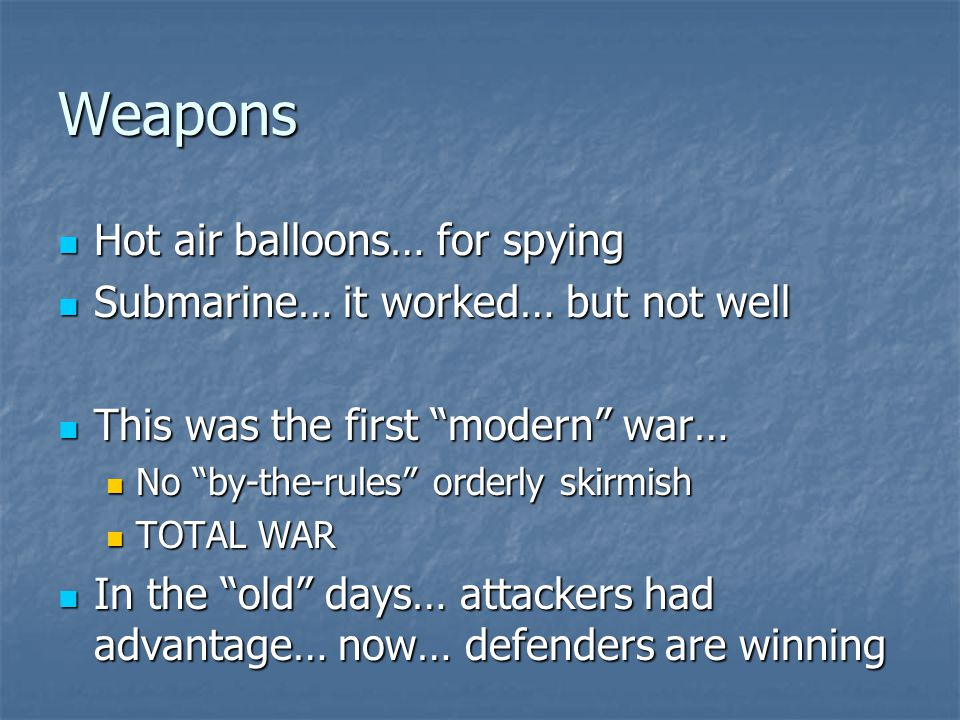 Weapons Hot air balloons… for spying