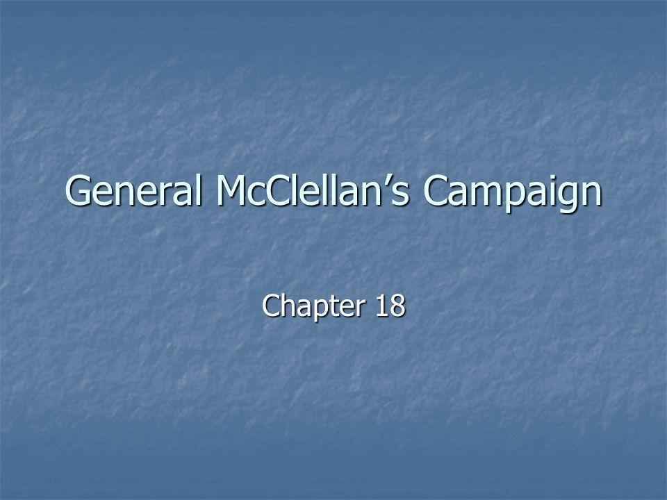 General McClellan's Campaign
