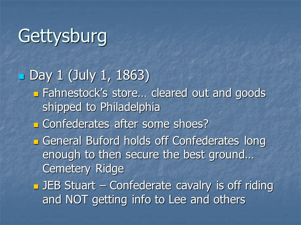 Gettysburg Day 1 (July 1, 1863) Fahnestock's store… cleared out and goods shipped to Philadelphia.