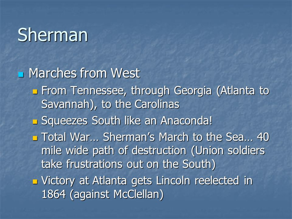 Sherman Marches from West