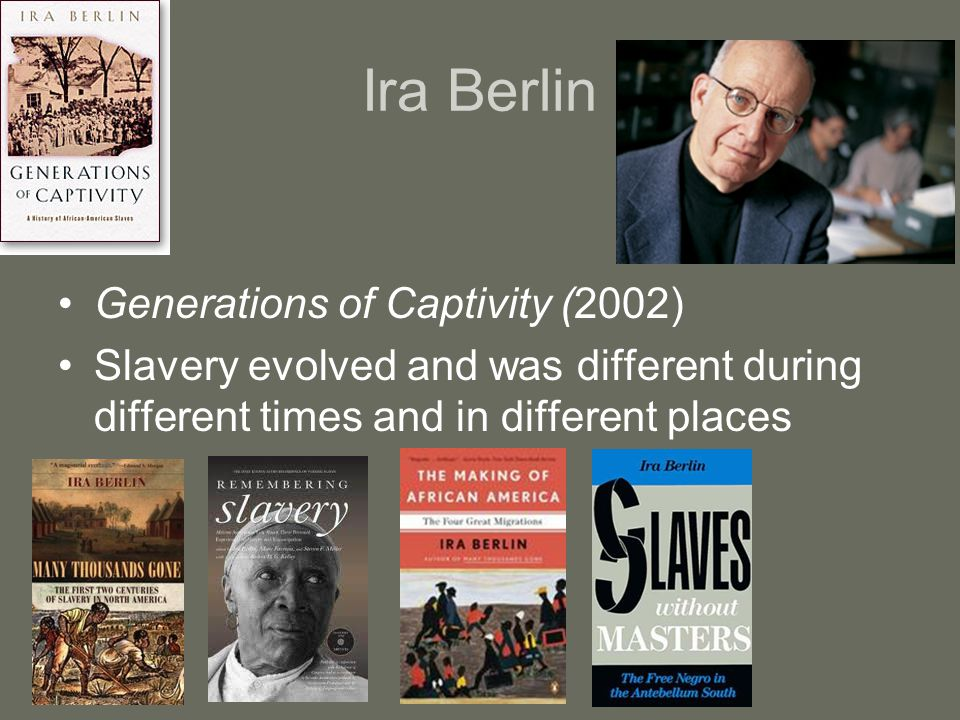 Ira Berlin Generations of Captivity (2002)