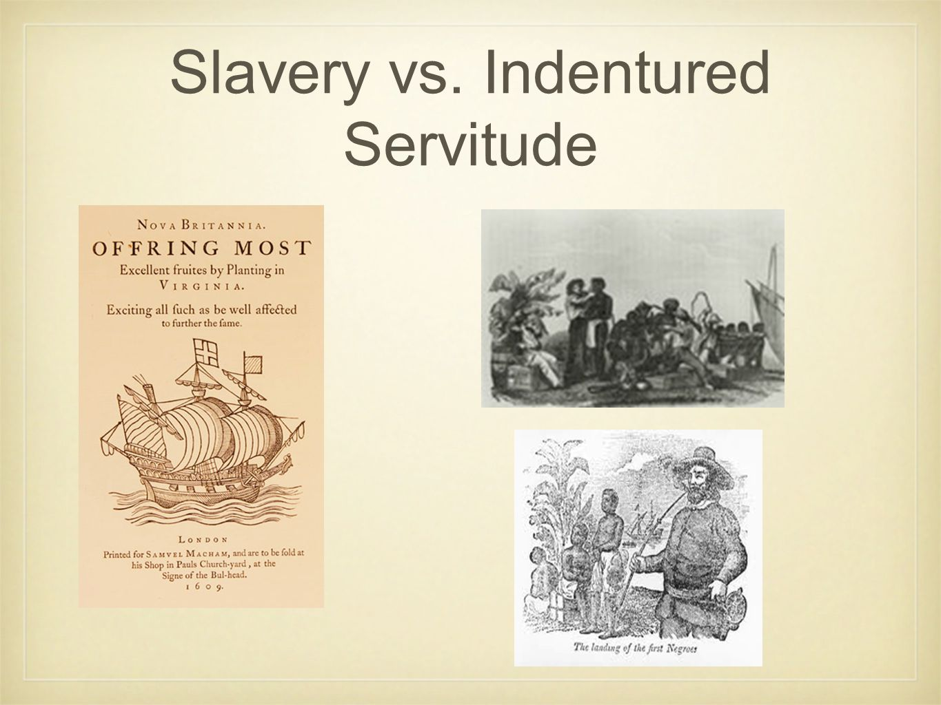 Slavery vs. Indentured Servitude