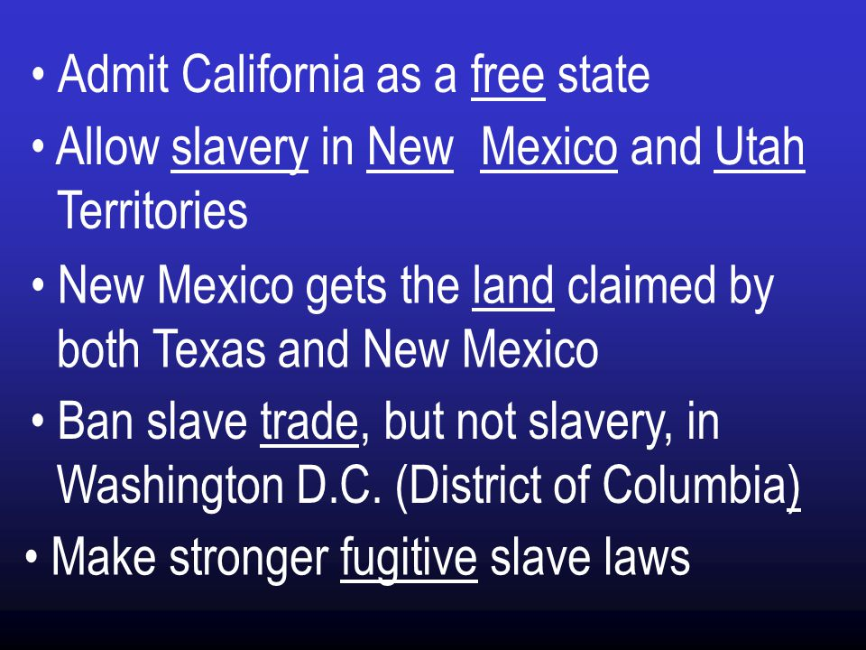 Admit California as a free state