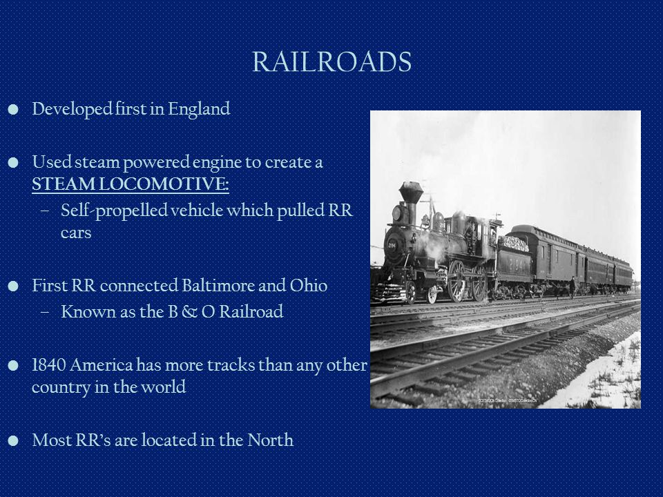 RAILROADS Developed first in England