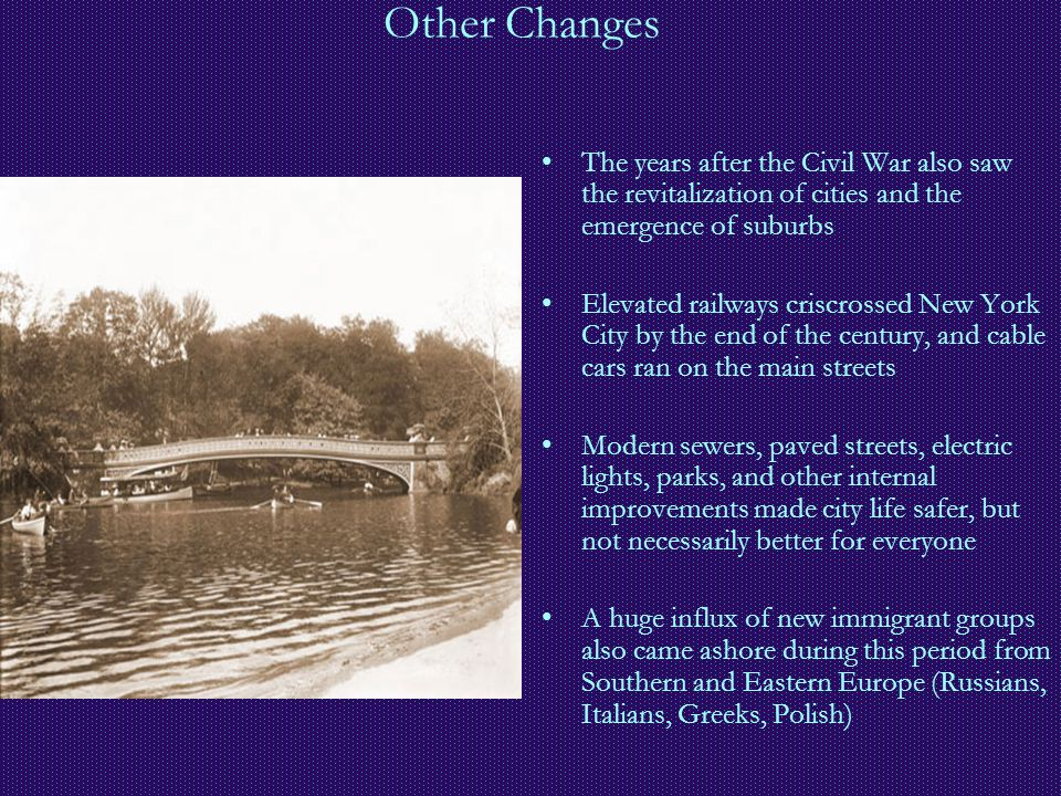 Other Changes The years after the Civil War also saw the revitalization of cities and the emergence of suburbs.