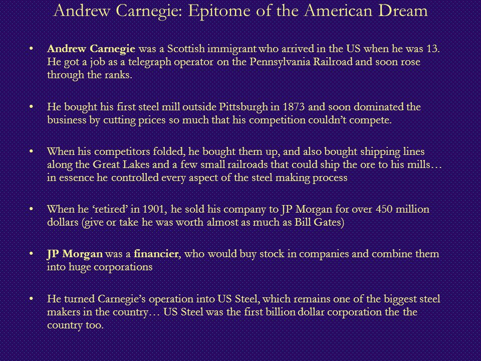 Andrew Carnegie: Epitome of the American Dream