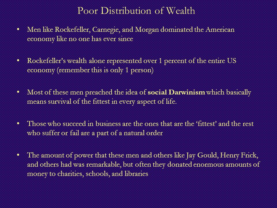 Poor Distribution of Wealth