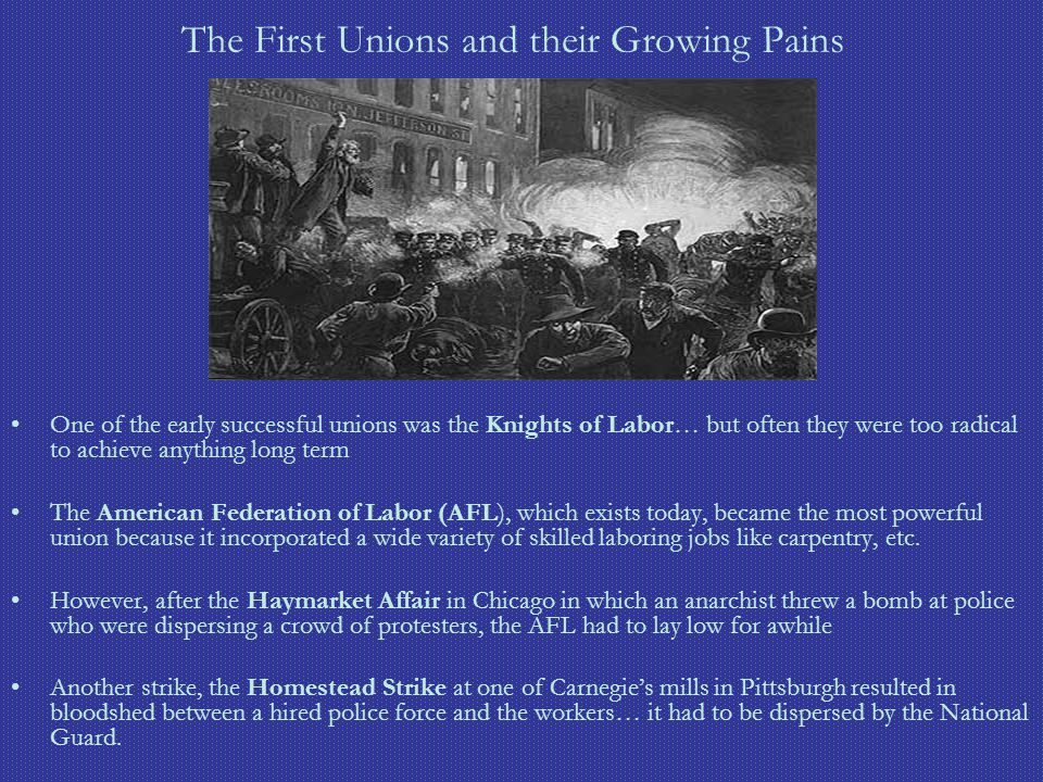 The First Unions and their Growing Pains