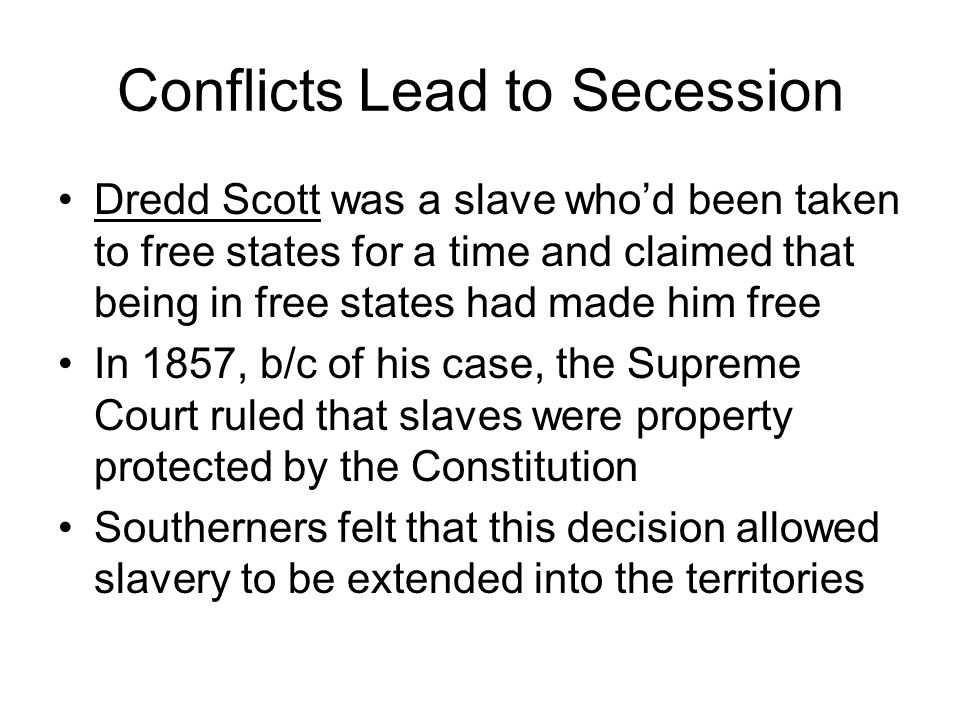 Conflicts Lead to Secession