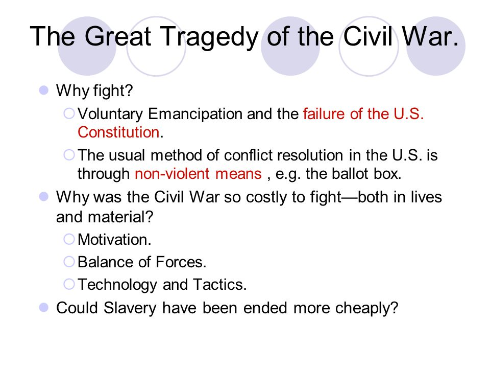 The Great Tragedy of the Civil War.