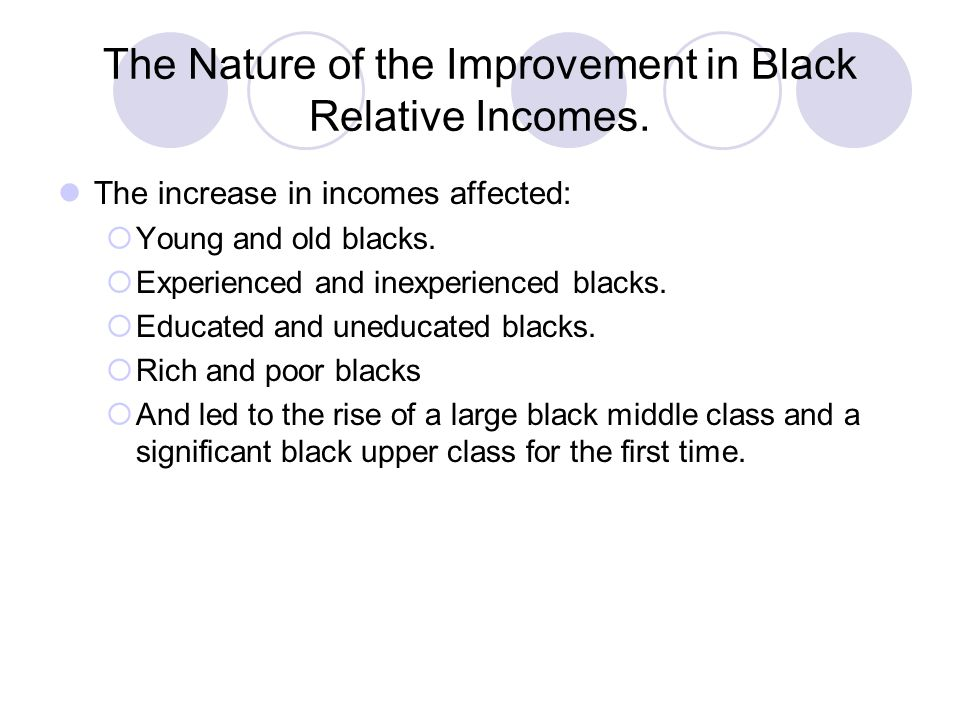 The Nature of the Improvement in Black Relative Incomes.