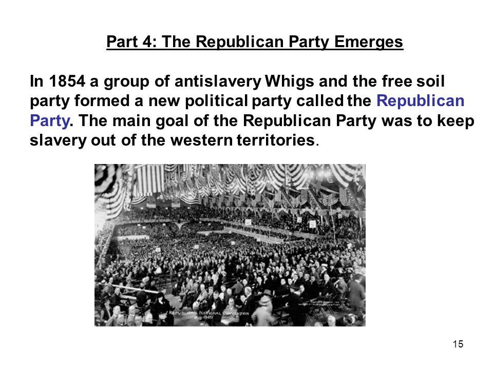 Part 4: The Republican Party Emerges