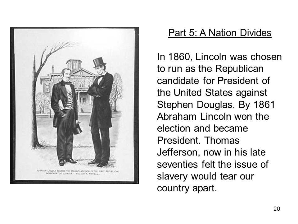 Part 5: A Nation Divides