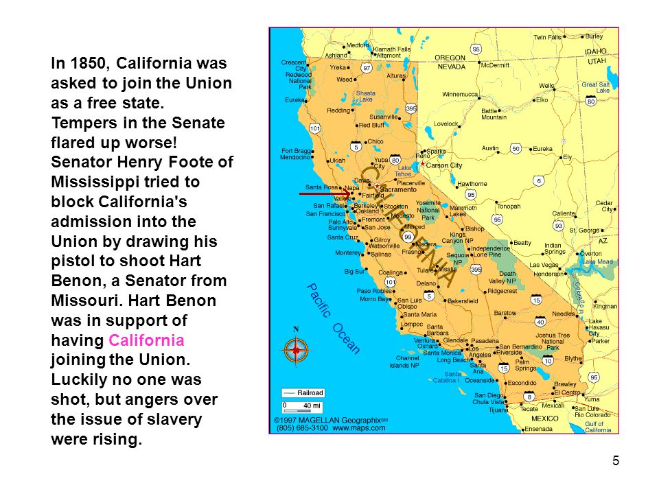 In 1850, California was asked to join the Union as a free state
