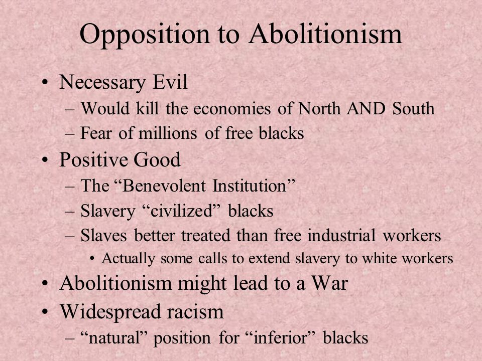 Opposition to Abolitionism