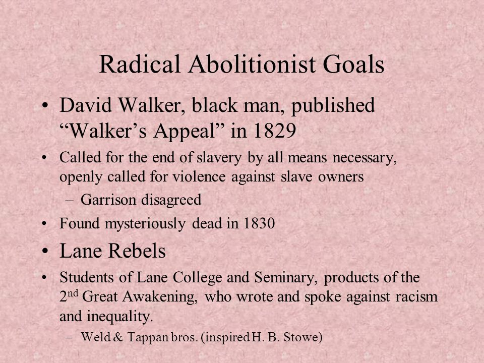 Radical Abolitionist Goals