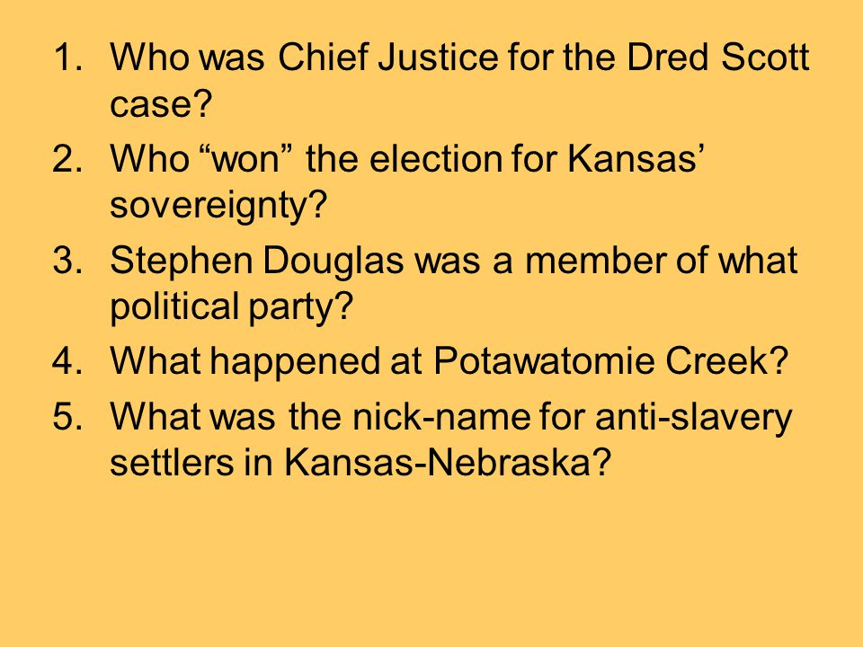 Who was Chief Justice for the Dred Scott case